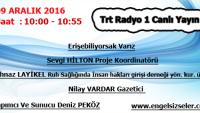 09.12.2016 Saat :10:00 – 10:55 TRT RADYO 1 CANLI YAYIN