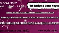 13 OCAK 2017 SAAT : 10:00-10:55 TRT RADYO 1 CANLI YAYIN