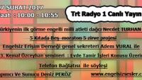 17 ŞUBAT 2017 SAAT:10:00-10:55 ARASI TRT RADYO1 CANLI YAYIN
