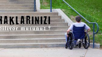 Engelli Hakları Ve Bilinmesi Gerekenler