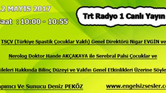 12 MAYIS 2017 SAAT : 10:00 – 10:55 ARASI TRT RADYO 1 CANLI YAYIN