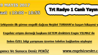 19 MAYIS 2017 SAAT : 10:00 – 10:55 ARASI TRT RADYO 1 CANLI YAYIN