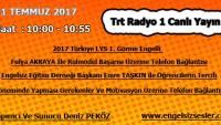 21 TEMMUZ 2017 SAAT : 10:00 – 10:55 ARASI TRT RADYO 1 CANLI YAYIN