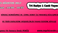 25 AĞUSTOS 2017 SAAT : 10:00 – 10:55 ARASI TRT RADYO 1 CANLI YAYIN