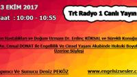 13 EKİM 2017 SAAT : 10:00 – 10:55 ARASI TRT RADYO 1 CANLI YAYIN