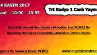 24 KASIM 2017 SAAT : 10:00 – 10:55 ARASI TRT RADYO 1 CANLI YAYIN