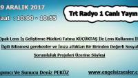 29 ARALIK 2017 SAAT : 10:00 – 10:55 ARASI TRT RADYO 1 CANLI YAYIN