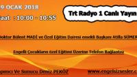 19 OCAK 2018 SAAT : 10:00 – 10:55 ARASI TRT RADYO 1 CANLI YAYIN