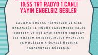 27 TEMMUZ 2018 SAAT 10:00  10:55 TRT RADYO 1 CANLI YAYIN ENGELSIZ SESLER