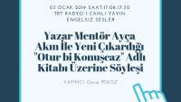 03 OCAK 2019 SAAT:17:08-17:30 TRT RADYO 1 CANLI YAYIN ENGELSIZ SESLER