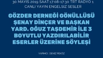 30 MAYIS 2019 SAAT:17:08-17:30 TRT RADYO 1 CANLI YAYIN ENGELSIZ SESLER