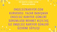 06 HAZIRAN 2019 SAAT:17:08-17:30 TRT RADYO 1 CANLI YAYIN ENGELSIZ SESLER
