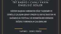 31 Ekim 2019 SAAT:17:08-17:30 TRT RADYO 1 CANLI YAYIN ENGELSIZ SESLER