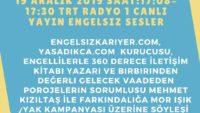 19 ARALIK 2019 SAAT:17:08-17:30 TRT RADYO 1 CANLI YAYIN ENGELSIZ SESLER