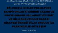 05 ARALIK 2019 SAAT:17:08-17:30 TRT RADYO 1 CANLI YAYIN ENGELSIZ SESLER