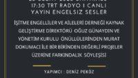 20 subat 2020 SAAT:17:08-17:30 TRT RADYO 1 CANLI YAYIN ENGELSIZ SESLER