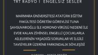 23 NISAN 2020 SAAT:17:08-17:30 TRT RADYO 1  ENGELSIZ SESLER
