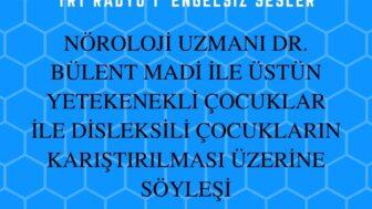 27 AGUSTOS 2020 SAAT:17:08-17:30 TRT RADYO 1  ENGELSIZ SESLER