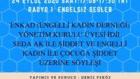 24 EYLUL 2020 SAAT:17:08-17:30 TRT RADYO 1 ENGELSIZ SESLER