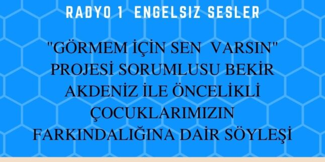 27 MAYIS 2021 SAAT:17:08-17:30 TRT RADYO 1  ENGELSIZ SESLER