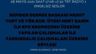 06 MAYIS 2021 SAAT:17:08-17:30 TRT RADYO 1  ENGELSIZ SESLER