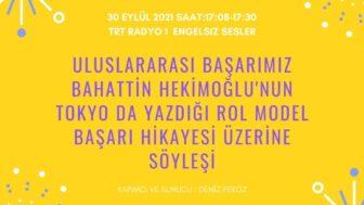 30 EYLÜL 2021 SAAT:17:08-17:30 TRT RADYO 1  ENGELSIZ SESLER